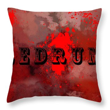 R E D R U M - Featured In Visions Of The Night Group Throw Pillow