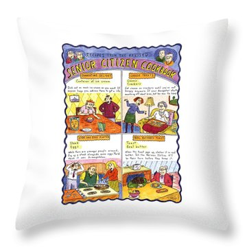 Recipes From The Revised Senior Citizen Cookbook Throw Pillow