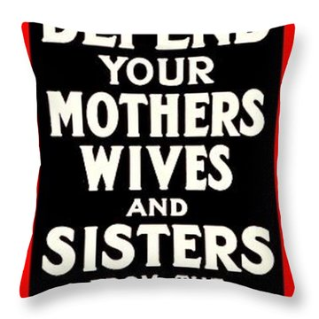 Recruiting Poster - Britain - Defend Women Throw Pillow by Benjamin Yeager
