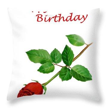 Red Rose Happy Birthday  Throw Pillow by Irina Sztukowski