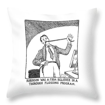 Robinson Was A Firm Believer In A Thorough Throw Pillow