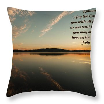 Romans 15 Verse 13 Throw Pillow by Rose-Maries Pictures
