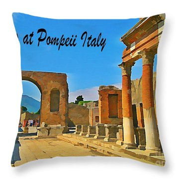 Ruins At Pompeii Italy Throw Pillow by John Malone