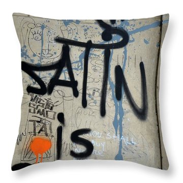 Throw Pillow featuring the photograph 'satin Is Satan' Graffiti - Bucharest Romania by Imran Ahmed