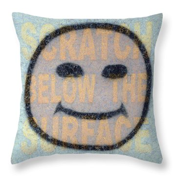 Scratch Below The Surface Throw Pillow by James W Johnson