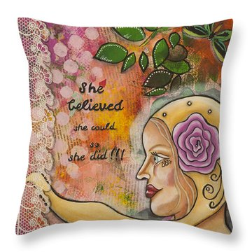 Throw Pillow featuring the mixed media She Believed She Could So She Did Inspirational Mixed Media Folk Art by Stanka Vukelic