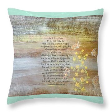 She Is Everywhere Throw Pillow