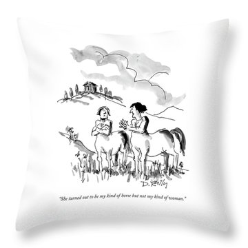 She Turned Out To Be My Kind Of Horse But Throw Pillow by Donald Reilly