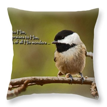 Sing To Him Throw Pillow