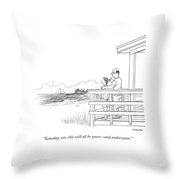 Someday, Son, This Will All Be Yours - Throw Pillow