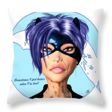 Sometimes I Feel Better When I'm Bad Throw Pillow