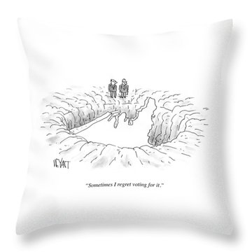 Sometimes I Regret Voting Throw Pillow