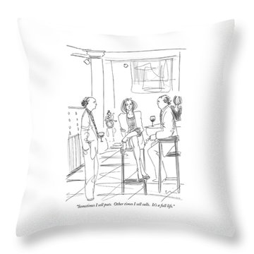 Sometimes I Sell Puts.  Other Times I Sell Calls Throw Pillow
