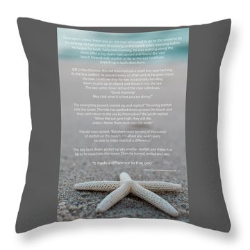 Starfish Make A Difference  Throw Pillow by Terry DeLuco