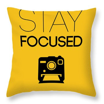 Stay Focused Poster 2 Throw Pillow