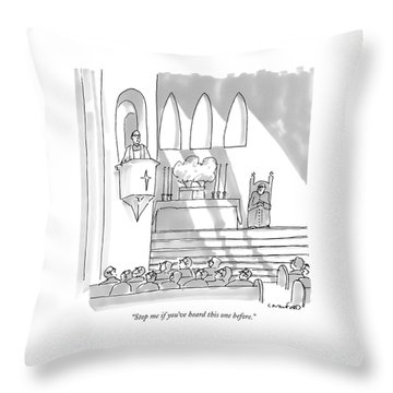 Stop Me If You've Heard This One Before Throw Pillow