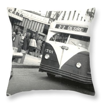 Streetcar Named Desire Throw Pillow by Cynthia Decker