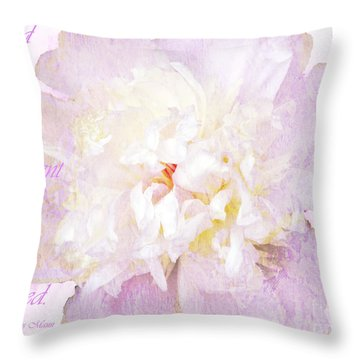 Such A Pretty Peony - Inspirational Quote Throw Pillow