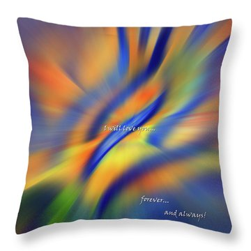 Sunset Dreams I Will Love You Forever  Throw Pillow
