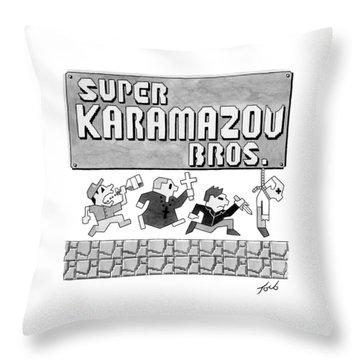 Super Karamazov Bros. -- A Parody Of Mario Throw Pillow