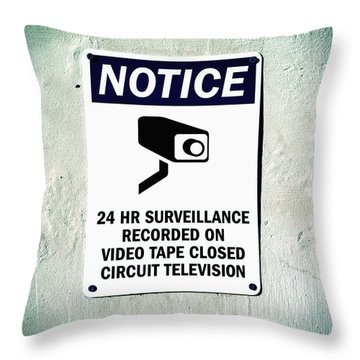 Throw Pillow featuring the photograph Surveillance Sign On Concrete Wall by Bryan Mullennix