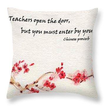 Teachers Open The Door Throw Pillow