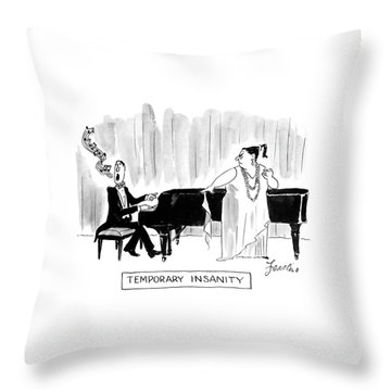 Temporary Insanity Throw Pillow