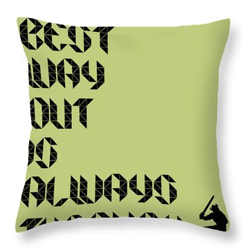 Tha Best Way Out Poster Throw Pillow
