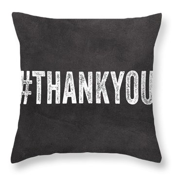 Thank You- Greeting Card Throw Pillow