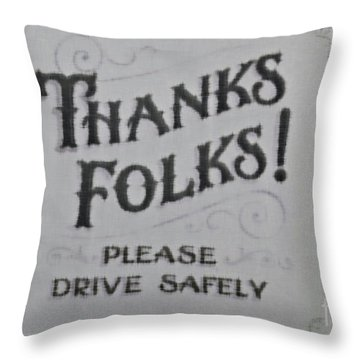 Thanks Folks Throw Pillow by Beth Saffer