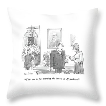That One Is For Learning The Lesson Throw Pillow by Dana Fradon