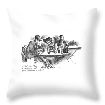 That's Why I Hate France - You Can't Get A Decent Throw Pillow