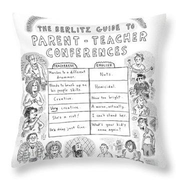 'the Berlitz Guide To Parent-teacher Conferences' Throw Pillow
