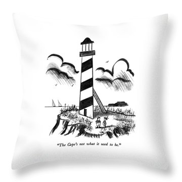 The Cape's Not What It Used To Be Throw Pillow