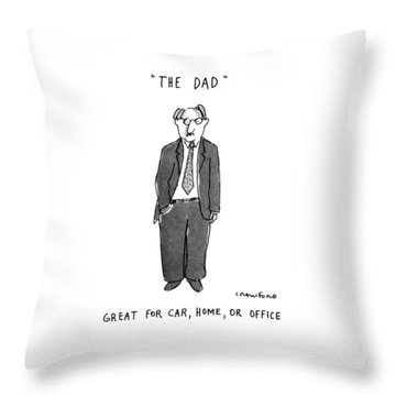 The Dad Great For Car Throw Pillow