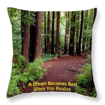The Dream Is Real Again Throw Pillow