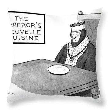 The Emperor's Nouvelle Cuisine Throw Pillow