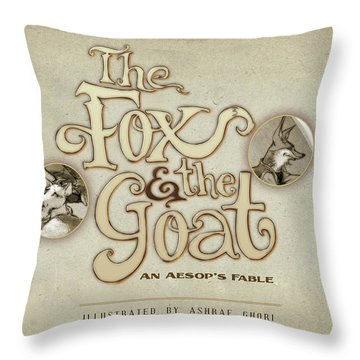 The Fox And The Goat I Throw Pillow by Ashraf Ghori