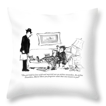 The Girl I Fell In Love With And Married Was An Throw Pillow