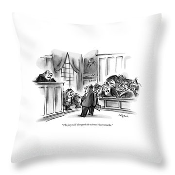 The Jury Will Disregard The Witness's Last Throw Pillow