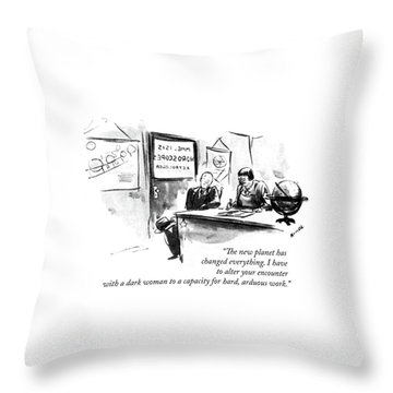 The New Planet Has Changed Everything Throw Pillow