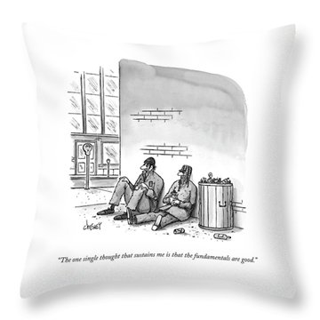 The One Single Thought That Sustains Me Is That Throw Pillow