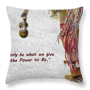 The Power To Be Throw Pillow by Joanne Brown