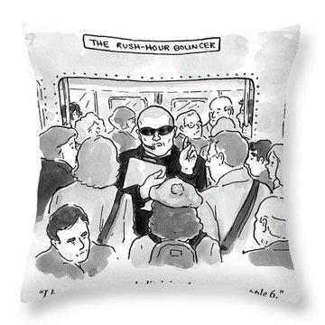 The Rush Hour Bouncer Throw Pillow