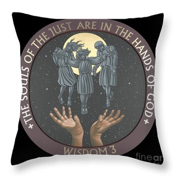 The Souls Of The Just Are In The Hands Of God 172 Throw Pillow