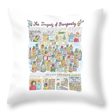 'the Tragedy Of Prosperity' Throw Pillow by Roz Chast
