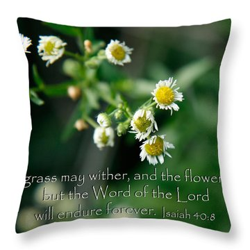 The Word Of The Lord Will Endure Throw Pillow