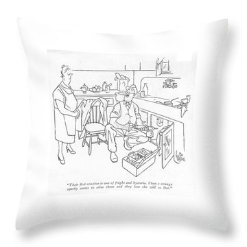 Their ?rst Reaction Is One Of Fright Throw Pillow