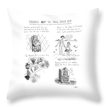 Things Not To Tell Your Kid Throw Pillow