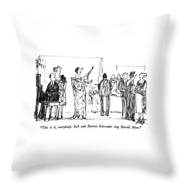 This Is It, Everybody.  Jack And Harriet Throw Pillow